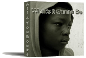 eBook Cover:What's it Gonna Be